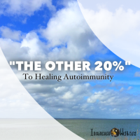 the other 20% to healing autoimmunity
