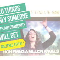 20 things only someone with autoimmunity will get