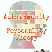 autoimmunity and personality theory instinctual wellbeing