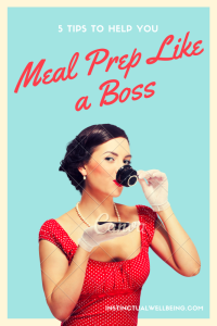 5 tips to help you meal prep like a boss - IW